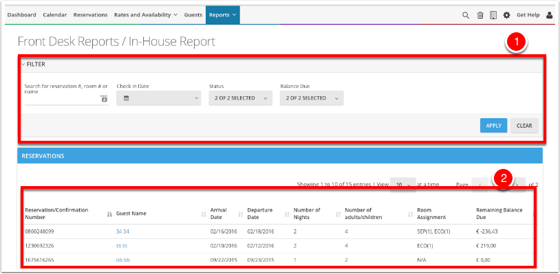 Navigate to Reports - Frontdesk Reports - In-House Report