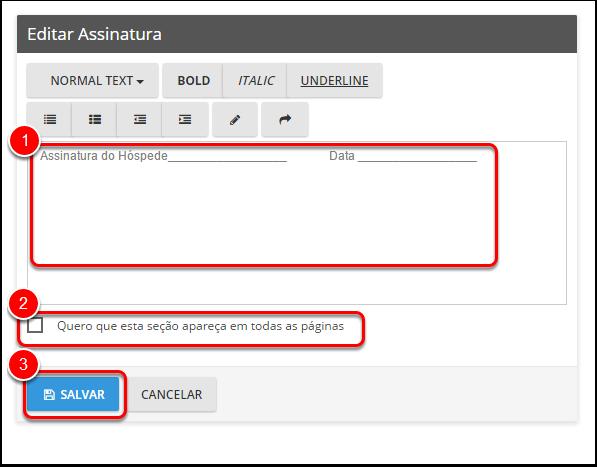 Insira ou edite o texto do rodapé (1), selecione se deseja que o rodapé seja exibido em cada página (2) e selecione salvar (3).