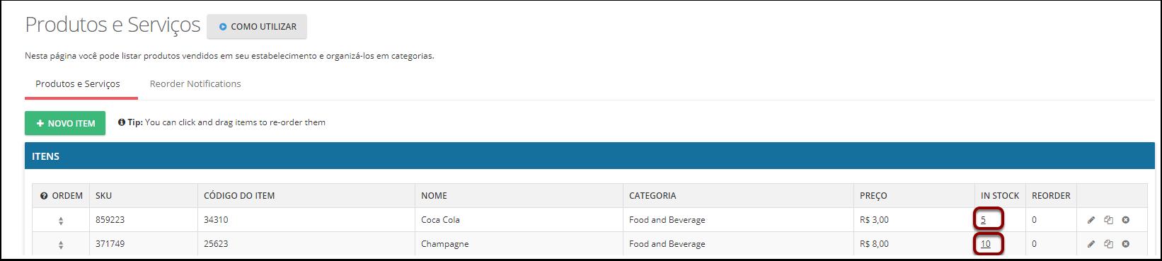 Você pode alterar o número de itens em estoque a qualquer momento na página Itens e Serviços.
