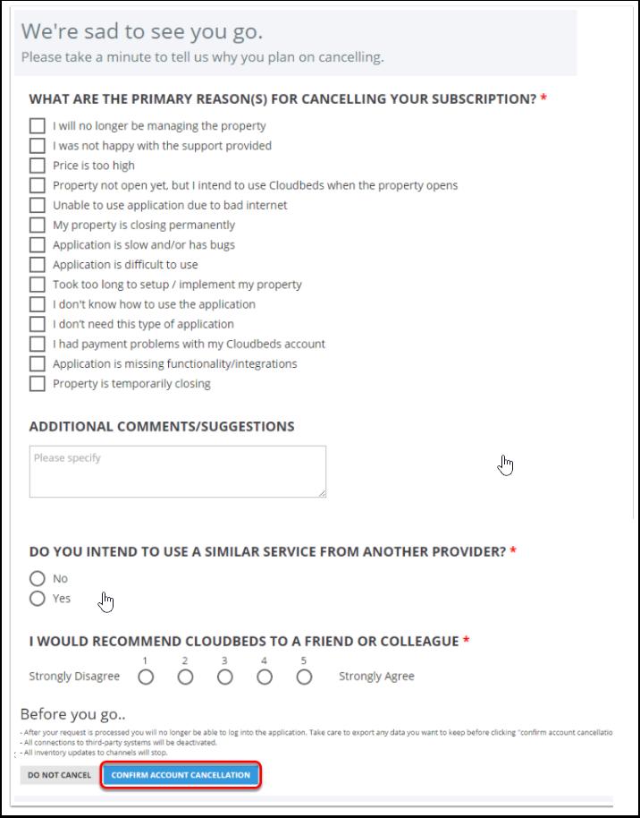 Por favor, tomése un minuto para decirnos por qué desea cancelar su cuenta y luego clique en Confirmar Cancelamiento de Cuenta