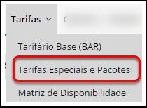 """Passo 2- Clique em """"Tarifas"""" - """"Tarifas Especiais e Pacotes"""""""