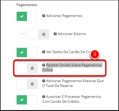 """3. Role para baixo até a seção 'Pagamentos' e desative Receber Emails Sobre Pagamentos Online"""". Clique em SALVAR"""