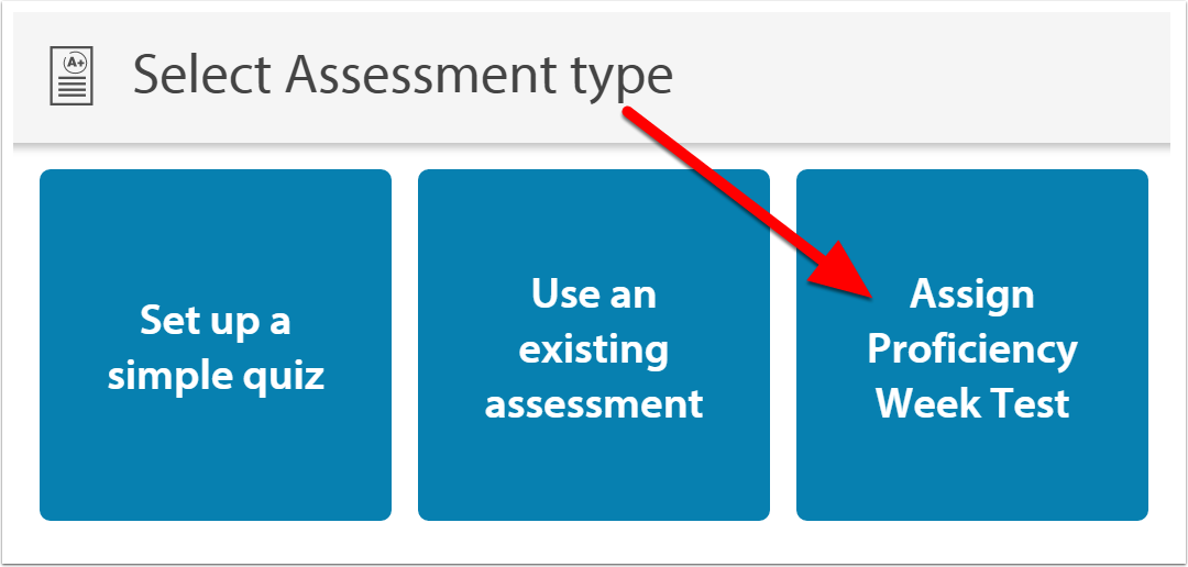 Select Assessment type.