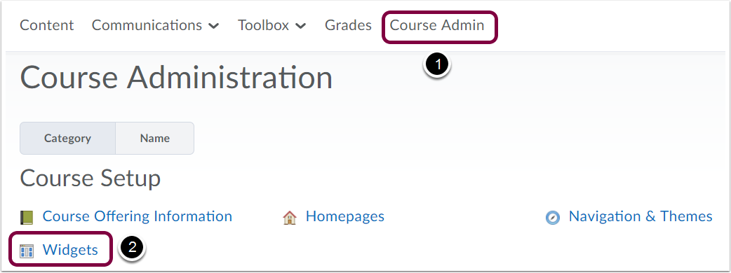 "1. Click ""Course Admin"" and then click ""Widgets""."