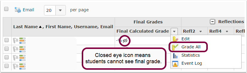 "3. Click the dropdown menu next to ""Final Calculated Grade"" and select ""Grade All""."