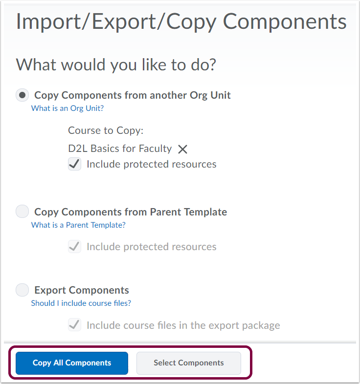 "3. Choose ""Copy All Components"" or ""Select Components""."