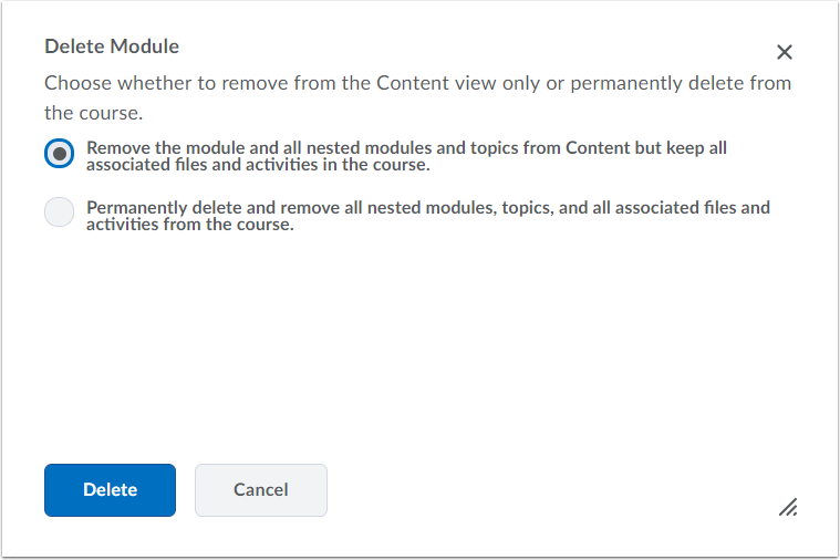 3. Choose if you would like to delete the content permanently, or just from the module.