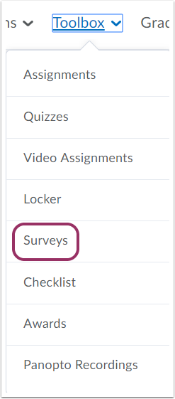 "1. Select ""Surveys"" from the Toolbox dropdown menu."