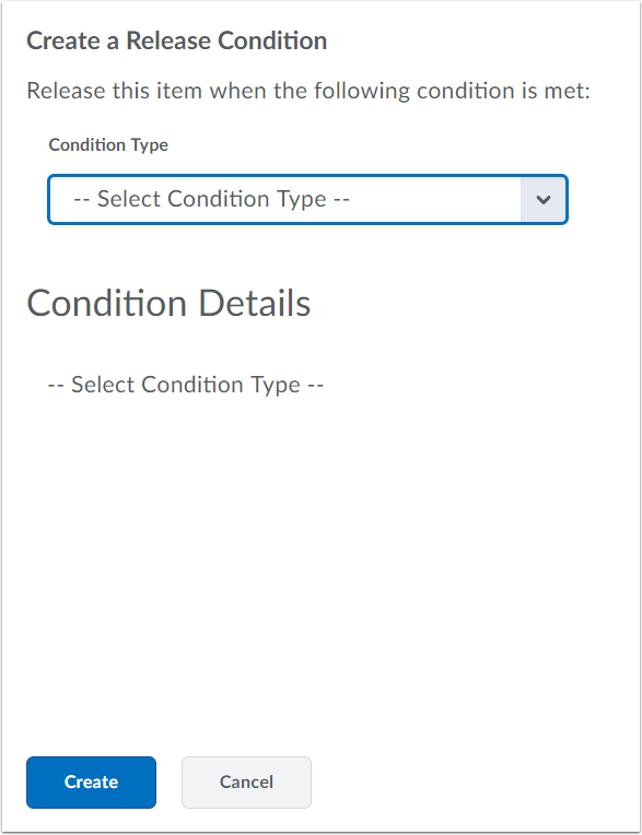 "3. Choose the release condition you would like to apply, and click ""Create""."