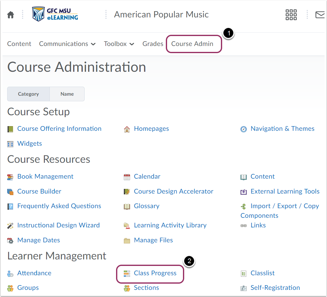 "1. Select the course, navigate to the ""Course Admin"" page, and then click ""Class Progress""."