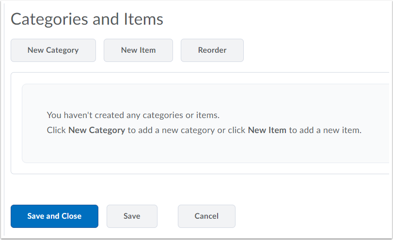 "4. Create new categories and new items for the checklist, and select ""Save and Close""."