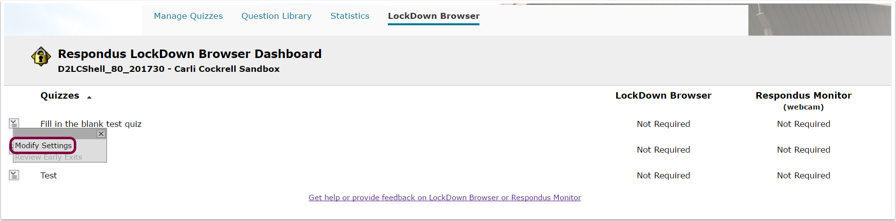"2. Choose the assessment you would like to use Respondus Lockdown Browser and/or Respondus Monitor for, and select ""Modify Settings""."