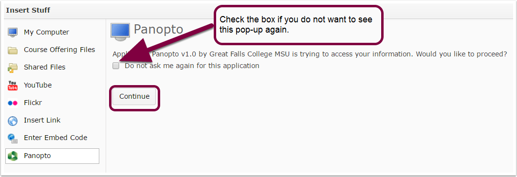 "3. Press ""continue"" to allow Panopto to access your D2L account."
