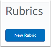"2. Select ""New Rubric""."