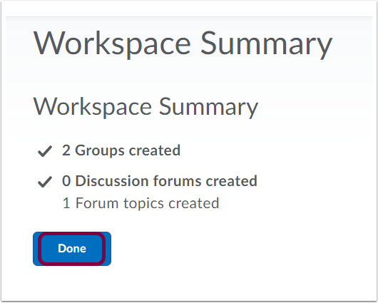 "7. View ""Workplace Summary"" and click ""Done""."