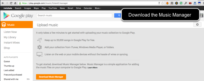 Download and install the Google Play Music Manager