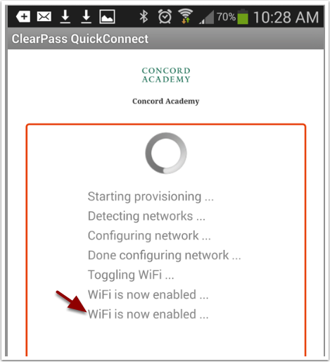 ClearPass QuickConnect should finish authenticating you to the network.