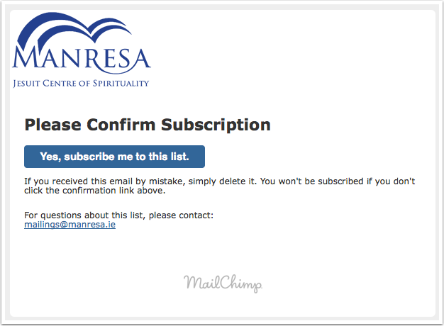 Check your email and confirm your subscription.