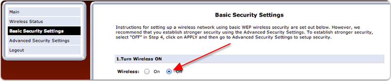 Under Basic Security Settings Turn Off Wireless on the Verizon Router