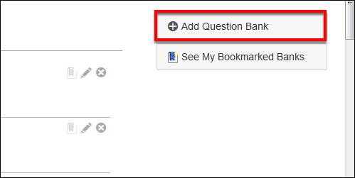 Screenshot of the Add Question Bank button.