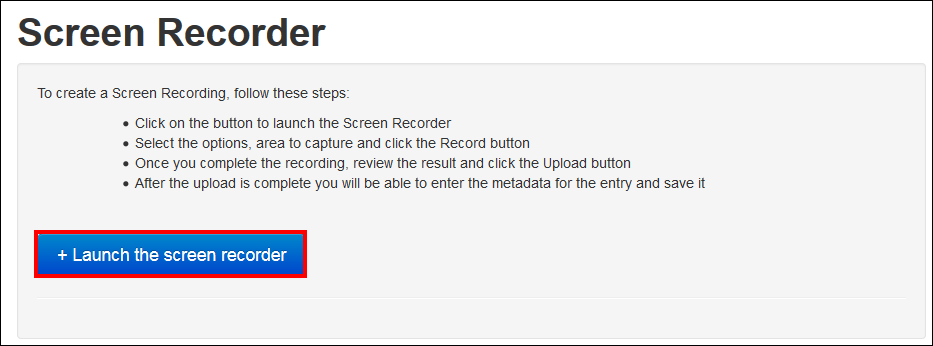 Screenshot of the Launch the screen recorder button.