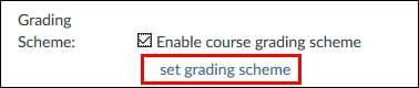 Screenshot of the set grading scheme button.