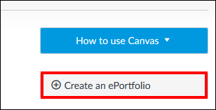 Screenshot of the Create an ePortfolio button.
