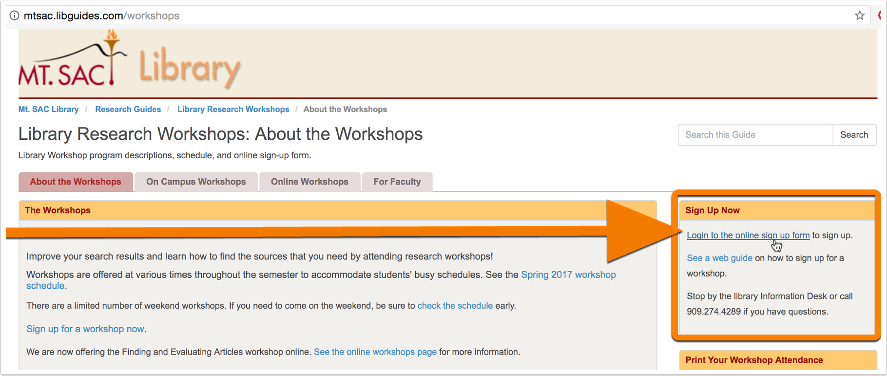 """1. Go to the workshop webpage at mtsac.libguides.com/workshops and click on """"Login to the online sign up form."""""""