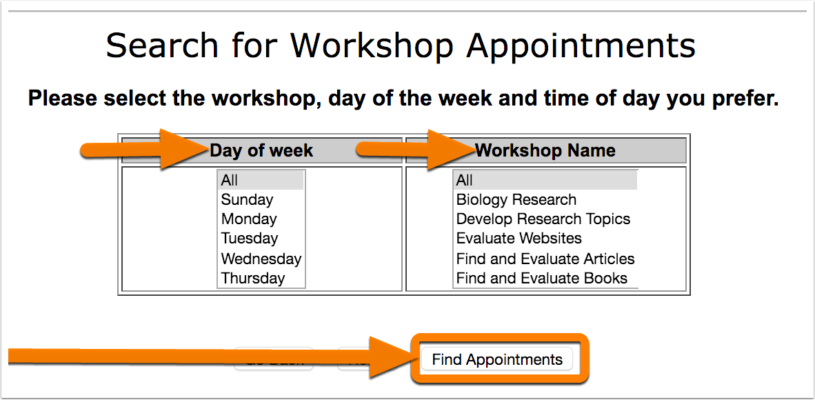 """5. To find workshop select a day of the week, a workshop name, or both. Or, select nothing if you want to see all of the workshops. Then click on """"Find Appointments."""""""