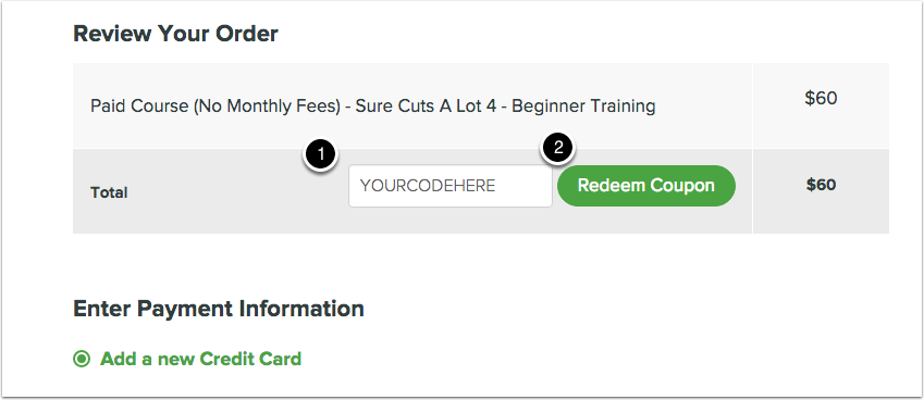 Enter Code & Click Redeem Coupon