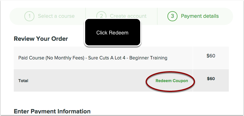 When you get to the payment section use the your purchased seat code in order to pay for the course.