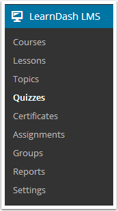 1. Go to LEARNDASH LMS > QUIZZES