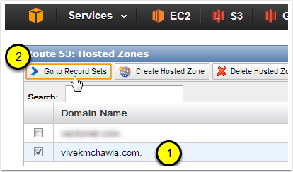 Step 5: Open the Route53 Management Console and Go To the Record Sets for Your Hosted Zone (Domain Name)